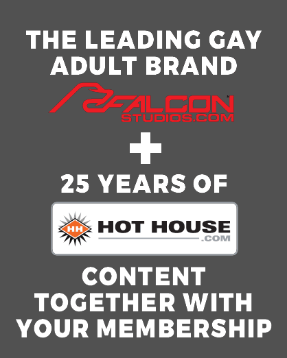 The Leading Gay Adult Brand Falcon Studios + 25 years of Hot House content together with your membership.